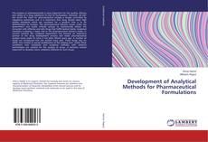 Copertina di Development of Analytical Methods for Pharmaceutical Formulations