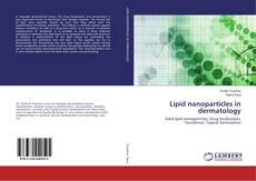 Lipid nanoparticles in dermatology kitap kapağı