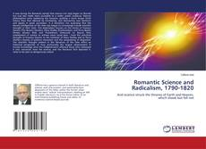 Bookcover of Romantic Science and Radicalism, 1790-1820
