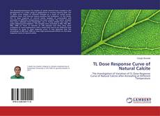 Bookcover of TL Dose Response Curve of Natural Calcite