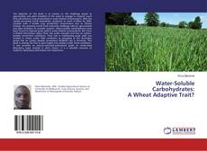 Capa do livro de Water-Soluble Carbohydrates: A Wheat Adaptive Trait?