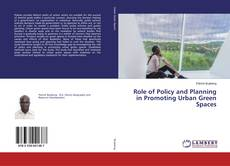 Bookcover of Role of Policy and Planning in Promoting Urban Green Spaces