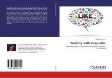 Bookcover of Working with Linguistics