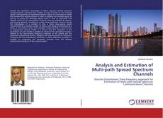 Bookcover of Analysis and Estimation of Multi-path Spread Spectrum Channels