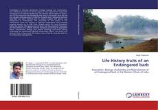 Bookcover of Life History traits of an Endangered barb