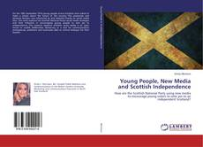Bookcover of Young People, New Media and Scottish Independence