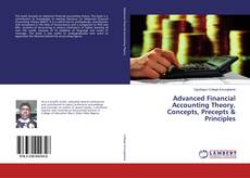 Bookcover of Advanced Financial Accounting Theory. Concepts, Precepts & Principles