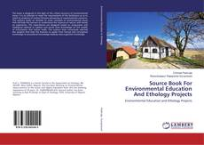 Buchcover von Source Book For Environmental Education And Ethology Projects