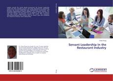 Bookcover of Servant Leadership In the Restaurant Industry