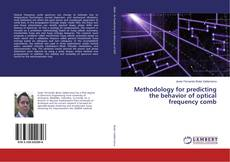 Bookcover of Methodology for predicting the behavior of optical frequency comb