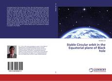 Bookcover of Stable Circular orbit in the Equatorial plane of Black hole