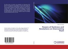 Powers of Darkness and Revelations on Overcoming Them的封面
