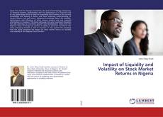 Bookcover of Impact of Liquidity and Volatility on Stock Market Returns in Nigeria