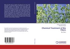 Bookcover of Chemical Treatment of Bio Fibers