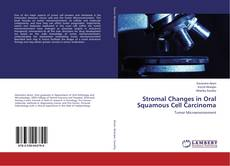 Bookcover of Stromal Changes in Oral Squamous Cell Carcinoma
