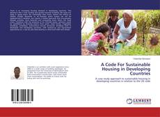 Couverture de A Code For Sustainable Housing in Developing Countries