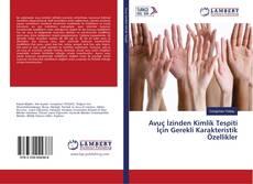 Avuç İzinden Kimlik Tespiti İçin Gerekli Karakteristik Özellikler kitap kapağı