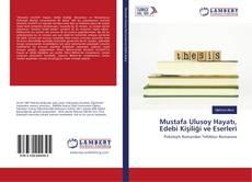 Bookcover of Mustafa Ulusoy Hayatı, Edebi Kişiliği ve Eserleri