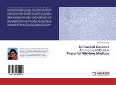 Borítókép a  Uncracked Gaseous Ammonia NH3 as a Powerful Nitriding Medium - hoz