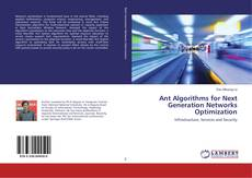 Bookcover of Ant Algorithms for Next Generation Networks Optimization