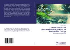 Copertina di Conventional and Unconventional Sources of Renewable Energy