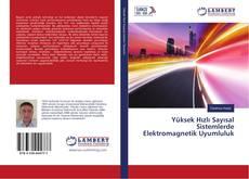 Portada del libro de Yüksek Hızlı Sayısal Sistemlerde Elektromagnetik Uyumluluk