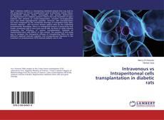 Обложка Intravenous vs Intraperitoneal cells transplantation in diabetic rats