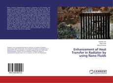 Capa do livro de Enhancement of Heat Transfer in Radiator by using Nano Fluids