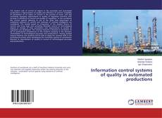 Information control systems of quality in automated productions kitap kapağı