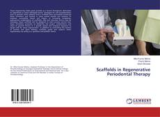 Capa do livro de Scaffolds in Regenerative Periodontal Therapy
