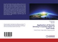 Application of Remote Sensing in Coastal region- A Case study的封面