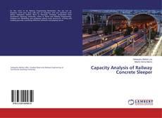 Bookcover of Capacity Analysis of Railway Concrete Sleeper