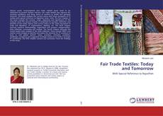Обложка Fair Trade Textiles: Today and Tomorrow