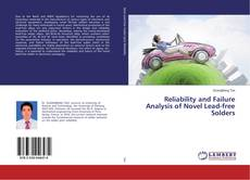 Portada del libro de Reliability and Failure Analysis of Novel Lead-free Solders