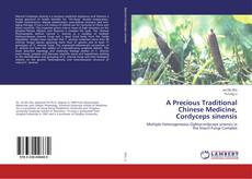 Bookcover of A Precious Traditional Chinese Medicine, Cordyceps sinensis