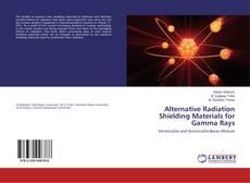 Copertina di Alternative Radiation Shielding Materials for Gamma Rays