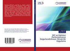 İKY ve Eğitimci Performansının Değerlendirilmesi: Örnek Bir Uygulama kitap kapağı