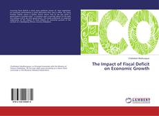 Обложка The Impact of Fiscal Deficit on Economic Growth