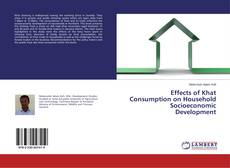 Bookcover of Effects of Khat Consumption on Household Socioeconomic Development