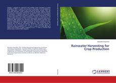 Bookcover of Rainwater Harvesting for Crop Production