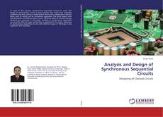 Analysis and Design of Synchronous Sequential Circuits的封面