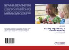 Bookcover of Hearing impairment, a hidden disability