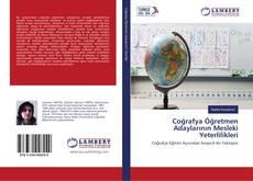 Coğrafya Öğretmen Adaylarının Mesleki Yeterlilikleri kitap kapağı
