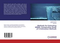 Buchcover von Methods for Estimating MRDD: Comparative Study of 3 Estimation Methods