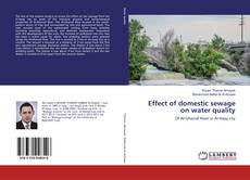 Bookcover of Effect of domestic sewage on water quality