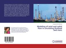Couverture de Modeling of axial and radial flow in circulating fluidized bed risers