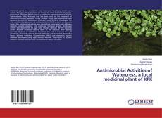 Couverture de Antimicrobial Activities of Watercress, a local medicinal plant of KPK