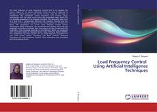 Bookcover of Load Frequency Control Using Artificial Intelligence Techniques