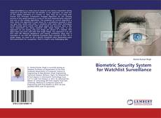 Обложка Biometric Security System for Watchlist Surveillance