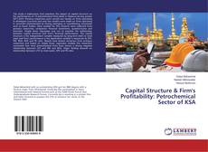 Capital Structure & Firm's Profitability: Petrochemical Sector of KSA kitap kapağı